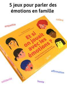 Des jeux pour parler des émotions en famille