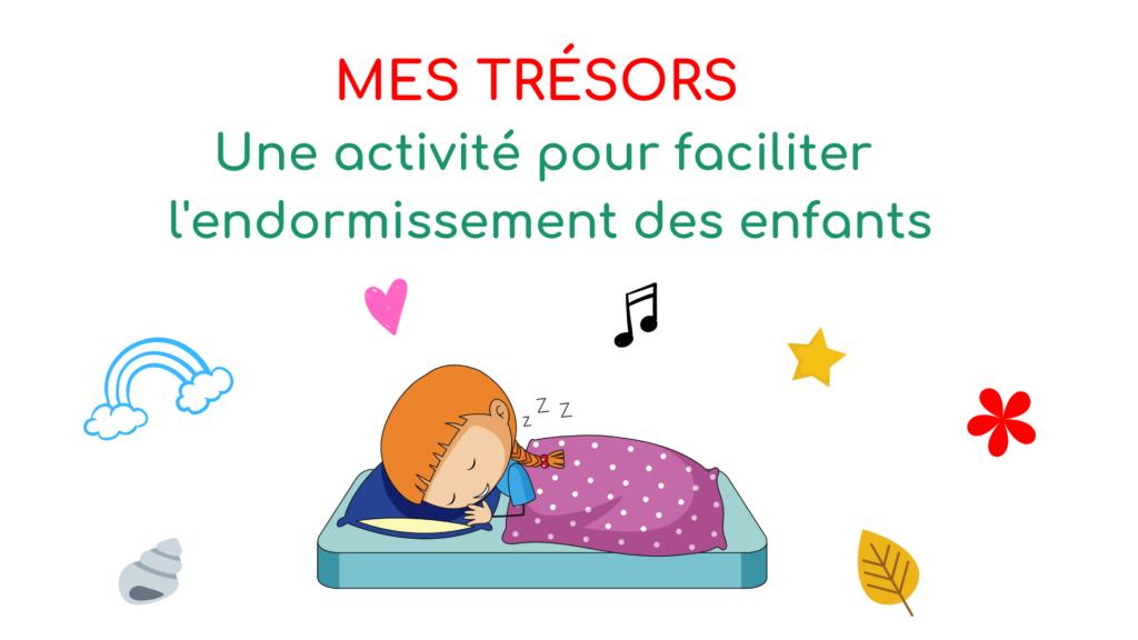faciliter l'endormissement des enfants