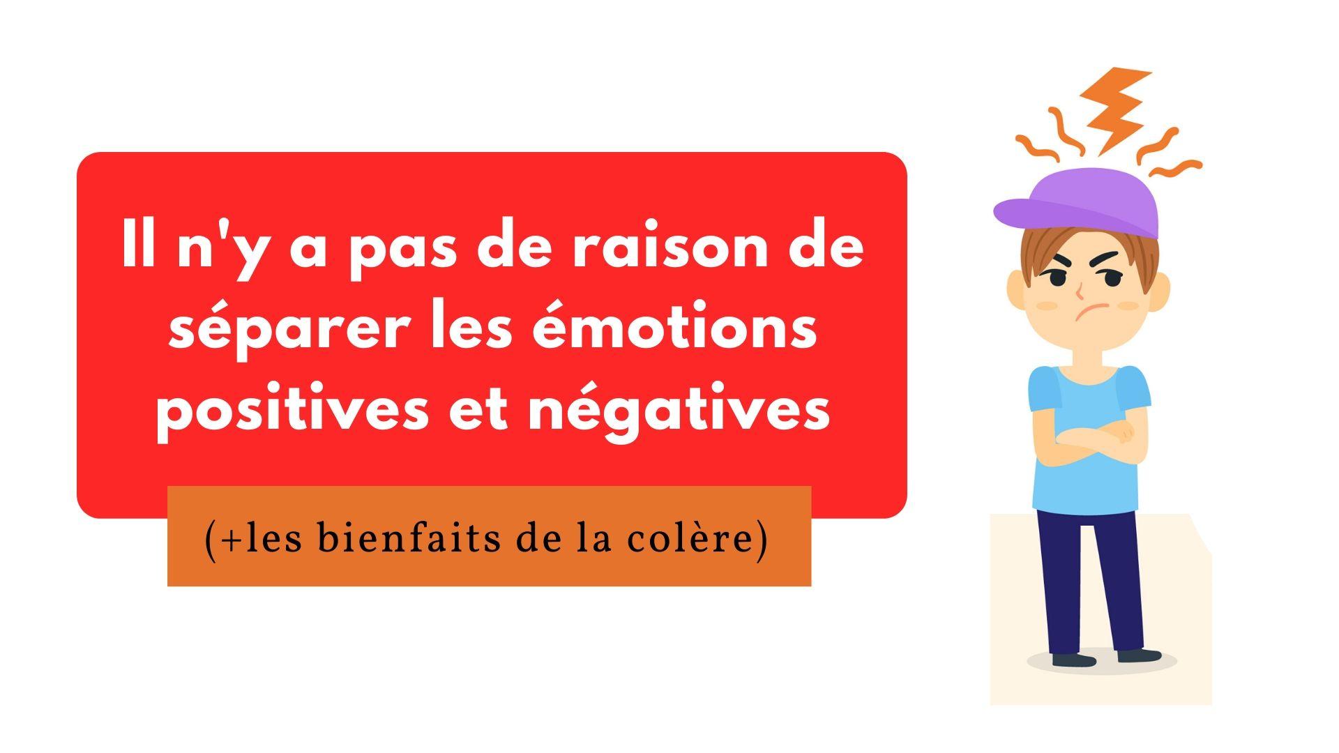 séparer les émotions positives et négatives