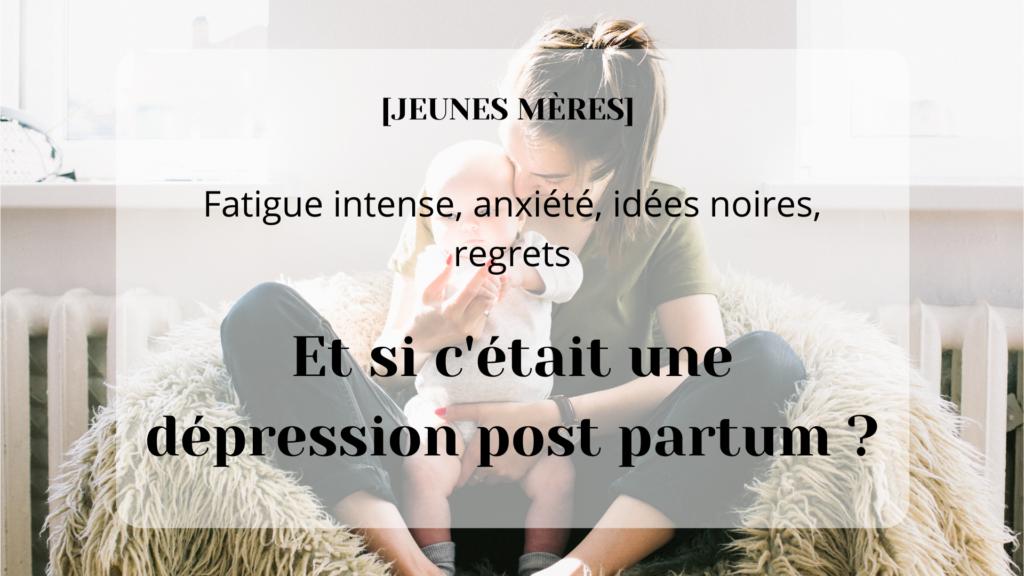 fatigue regret dépression post partum