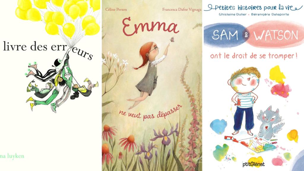 livres enfants dépasser la peur de erreur