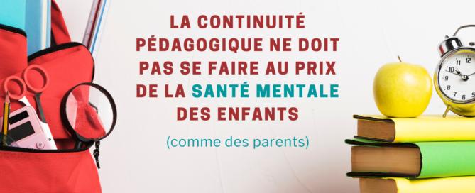 continuité pédagogique au prix de la santé mentale enfants