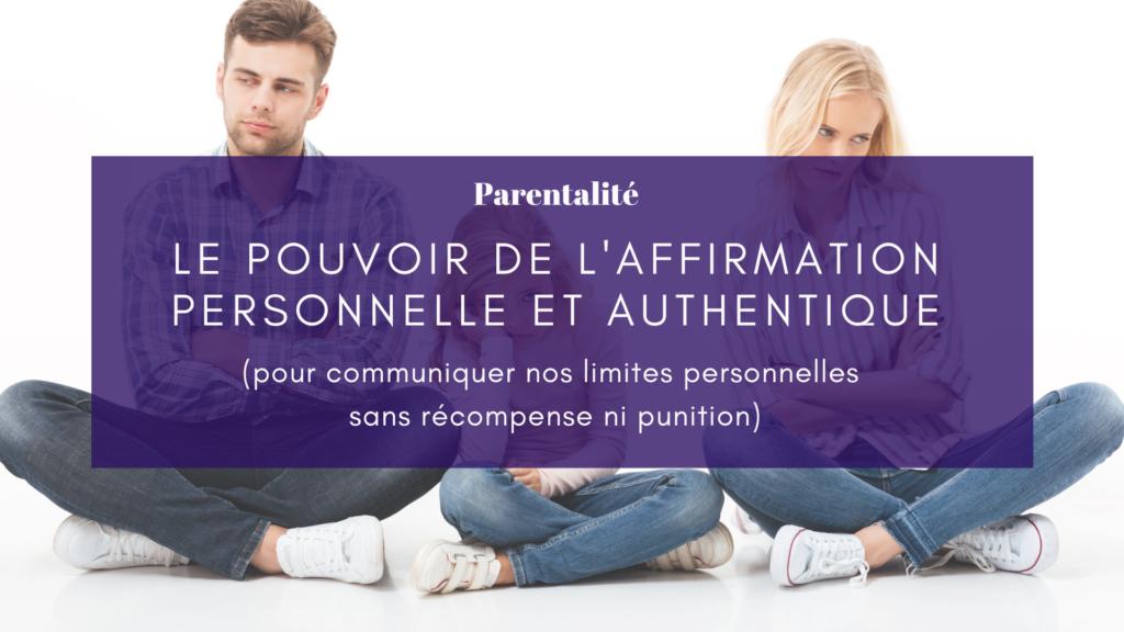 affirmation personnelle parentalité limites