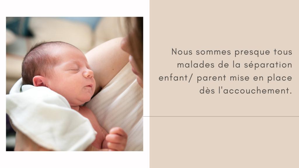 séparation enfant/ parent après accouchement