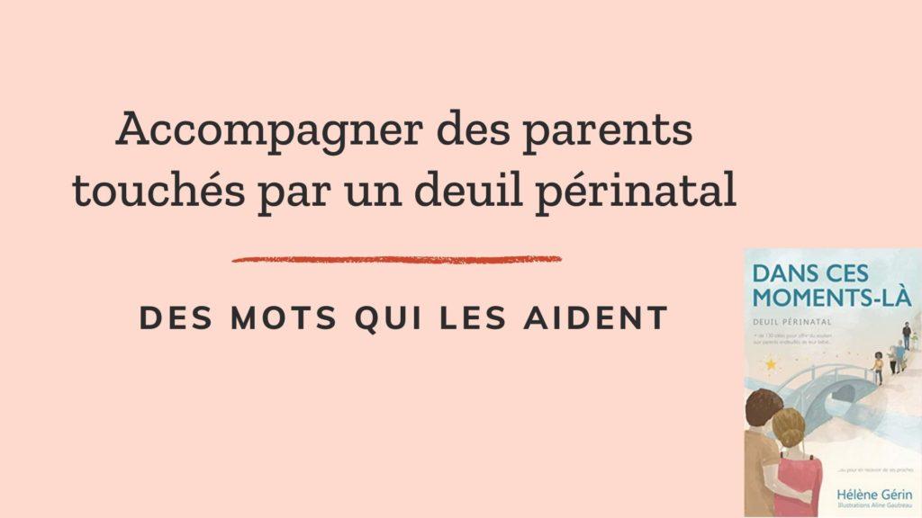 mots aident parents deuil périnatal