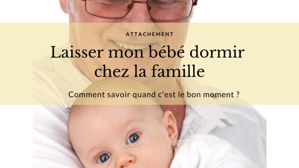 laisser bébé dormir famille grands parents