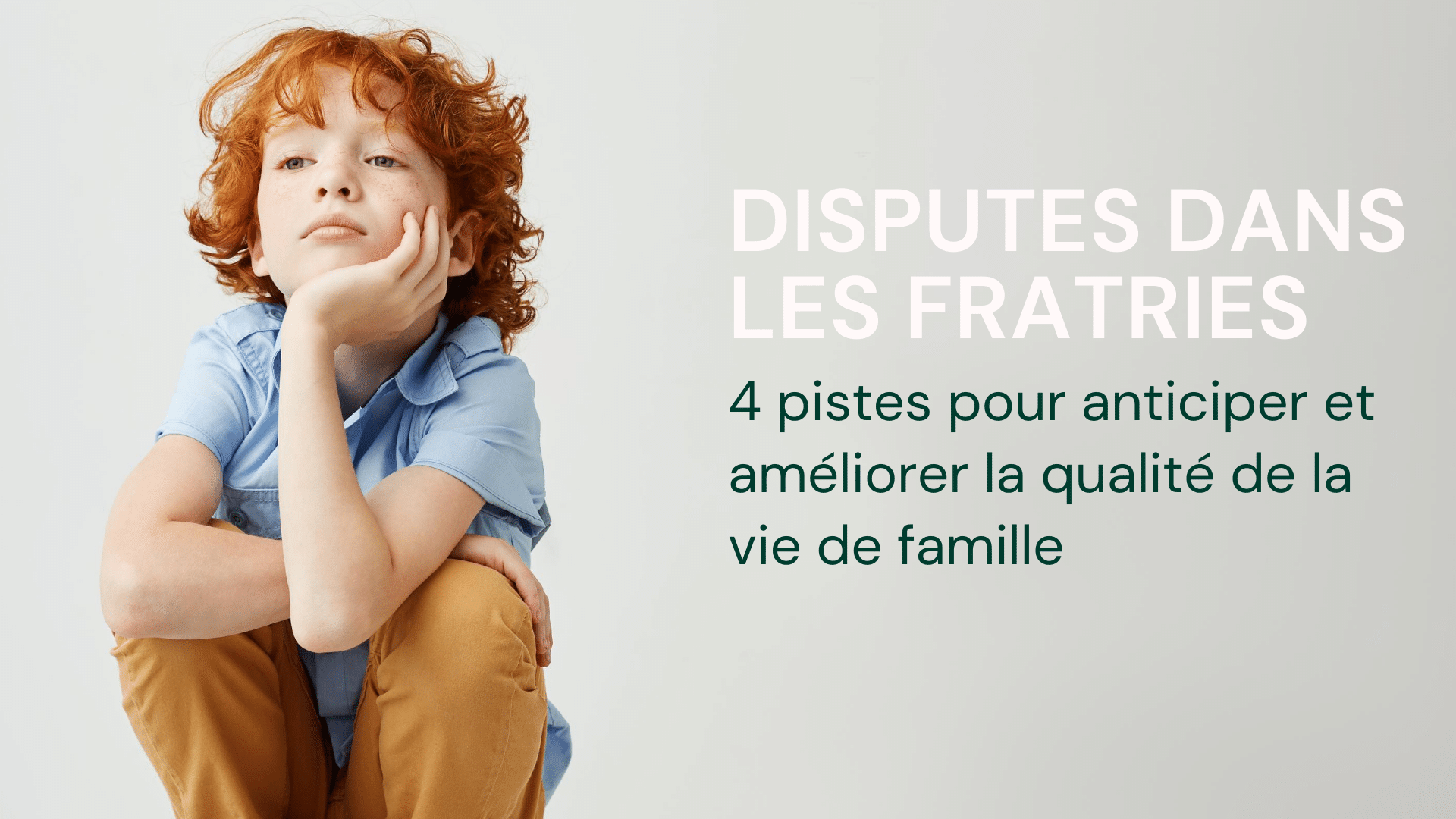 Disputes dans les fratries