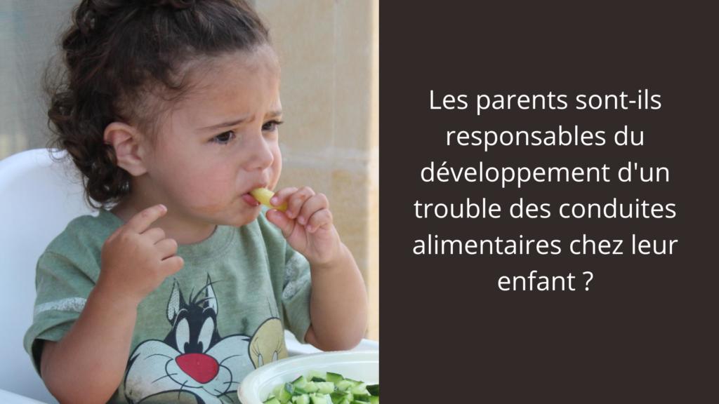 Les parents sont-ils responsables du développement d'un trouble des conduites alimentaires chez leur enfant