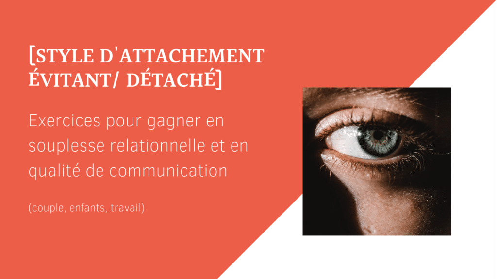 attachement évitant relation communication