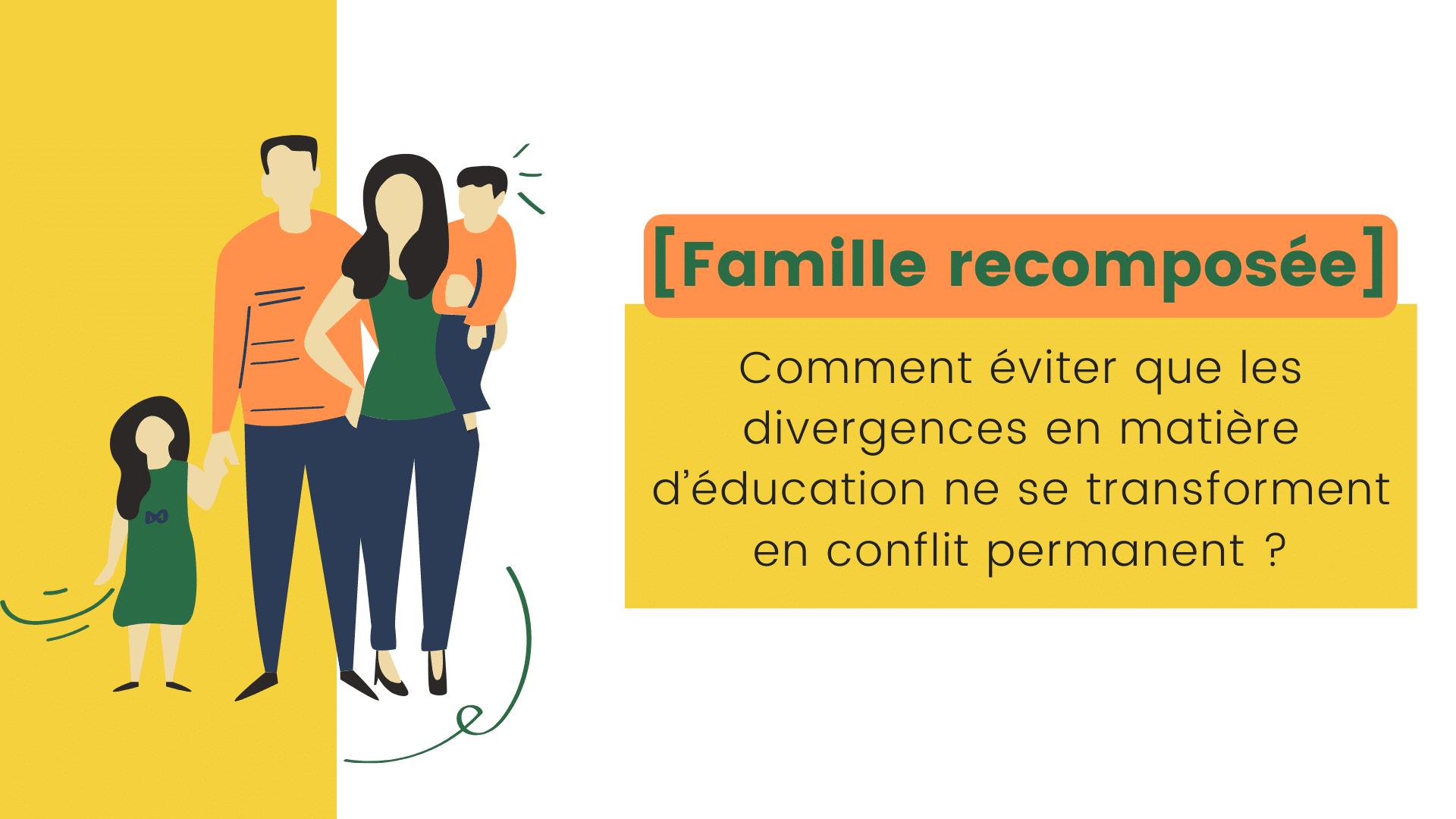 divergence éducation famille recomposée