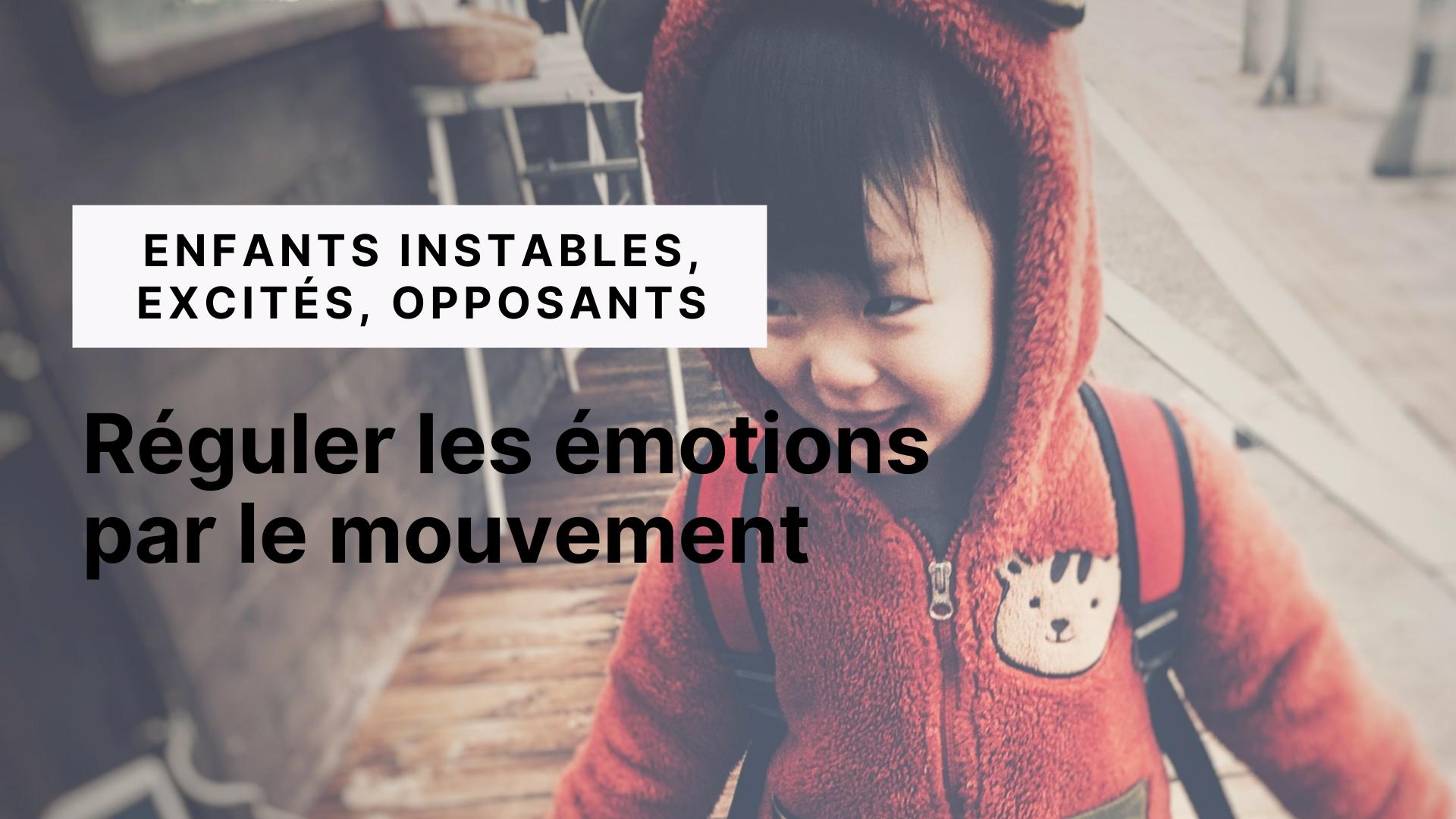 réguler-emotions-mouvement enfants excités
