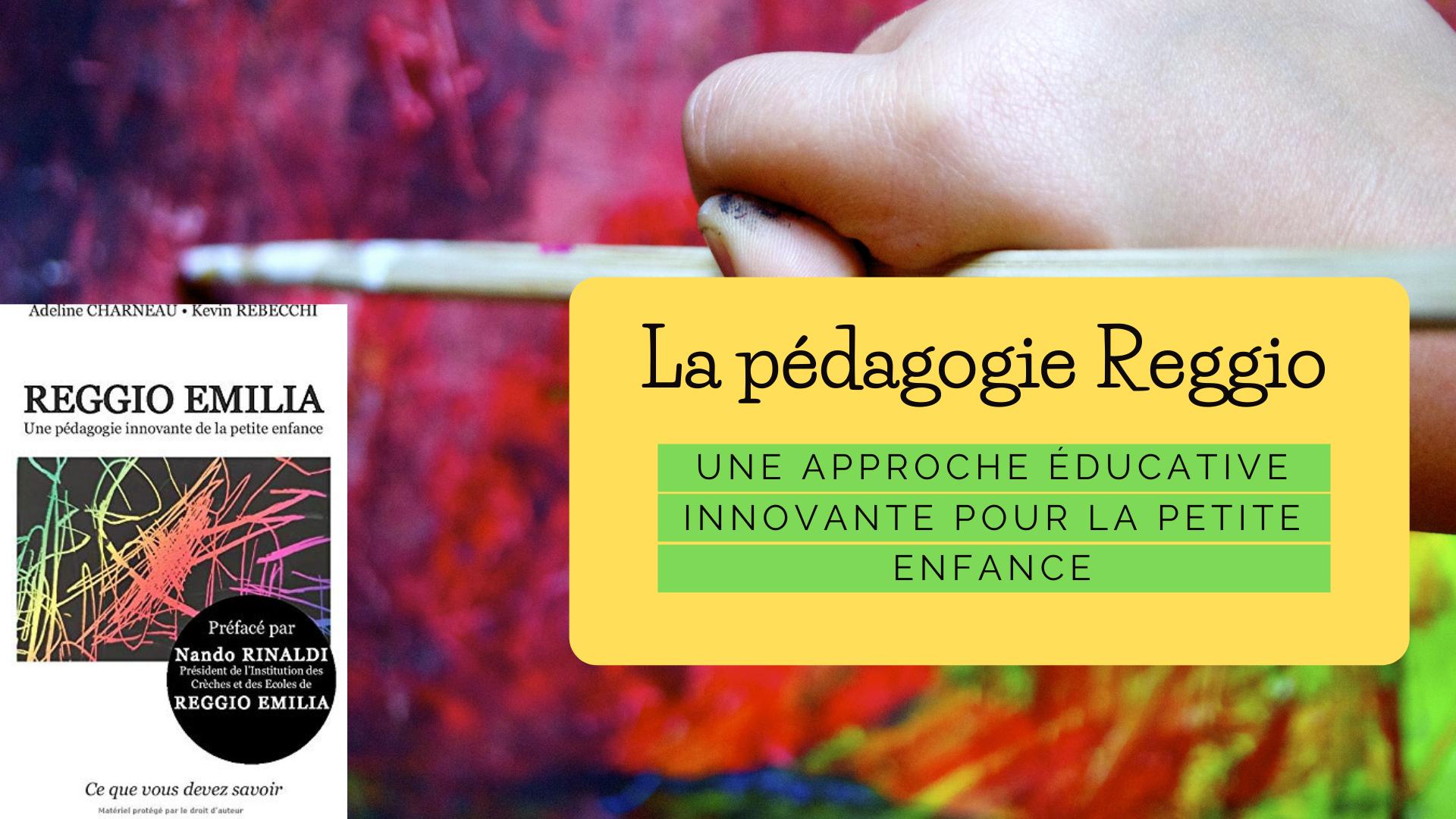 La place de l'enfant dans la pédagogie Reggio