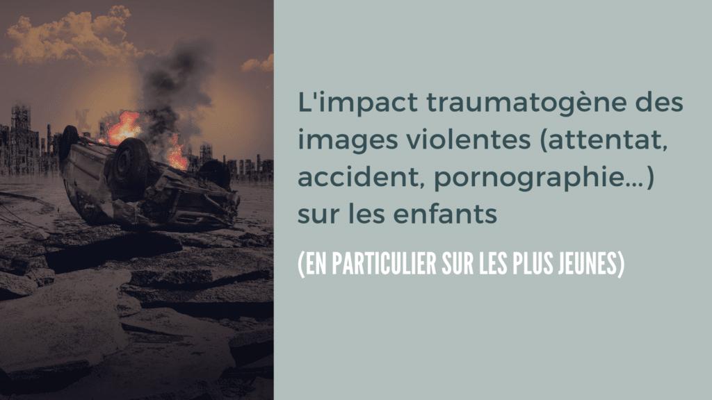 impact images violentes enfants