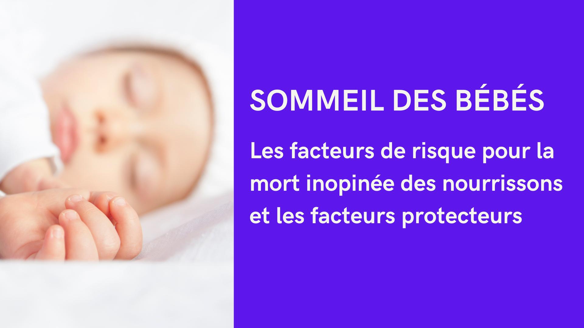 facteurs risque mort sommeil bébé