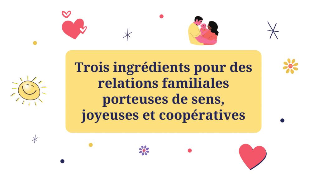 relations familiales joyeuses coopératives sens