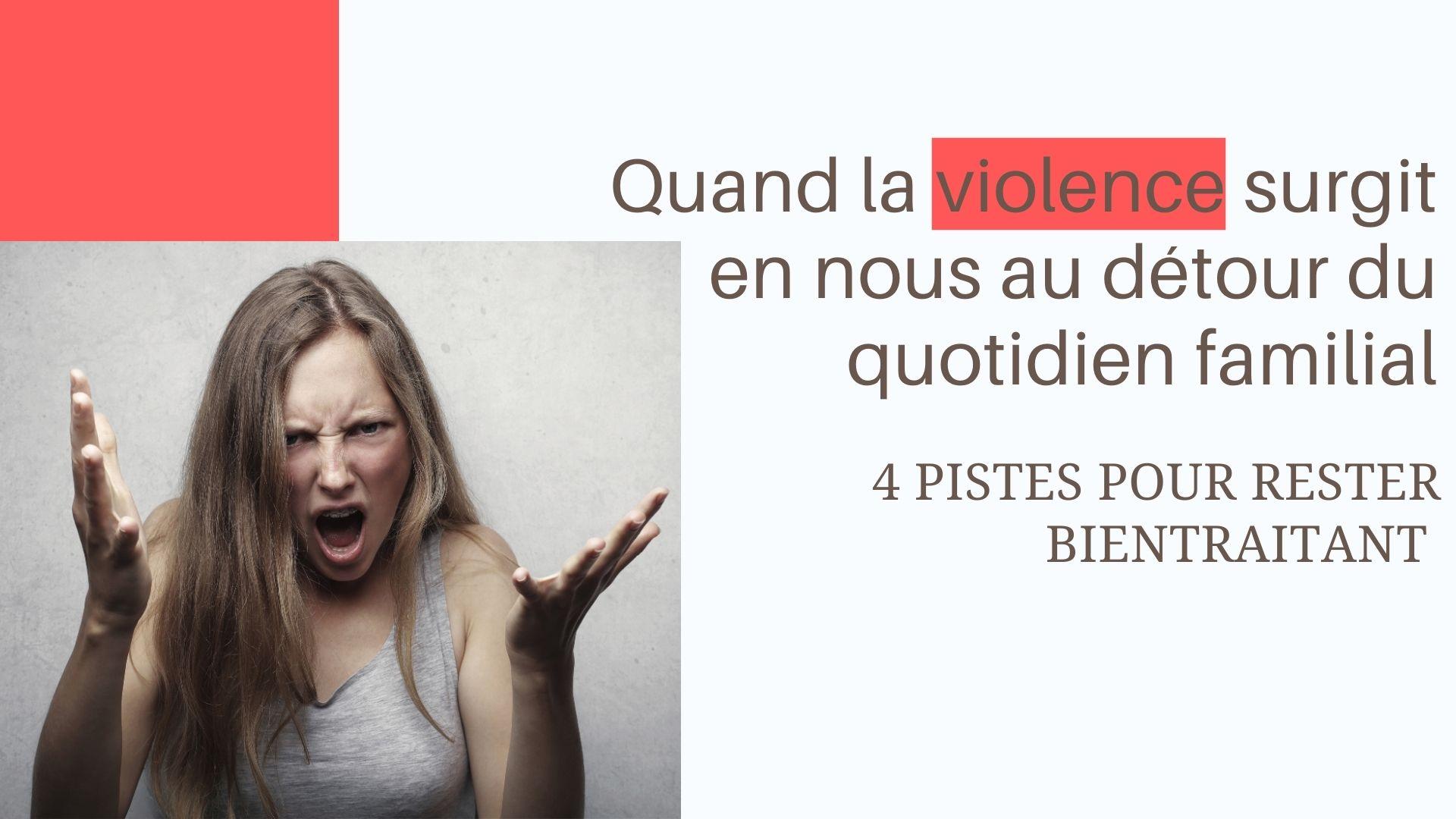 violence quotidien famille rester bientraitant