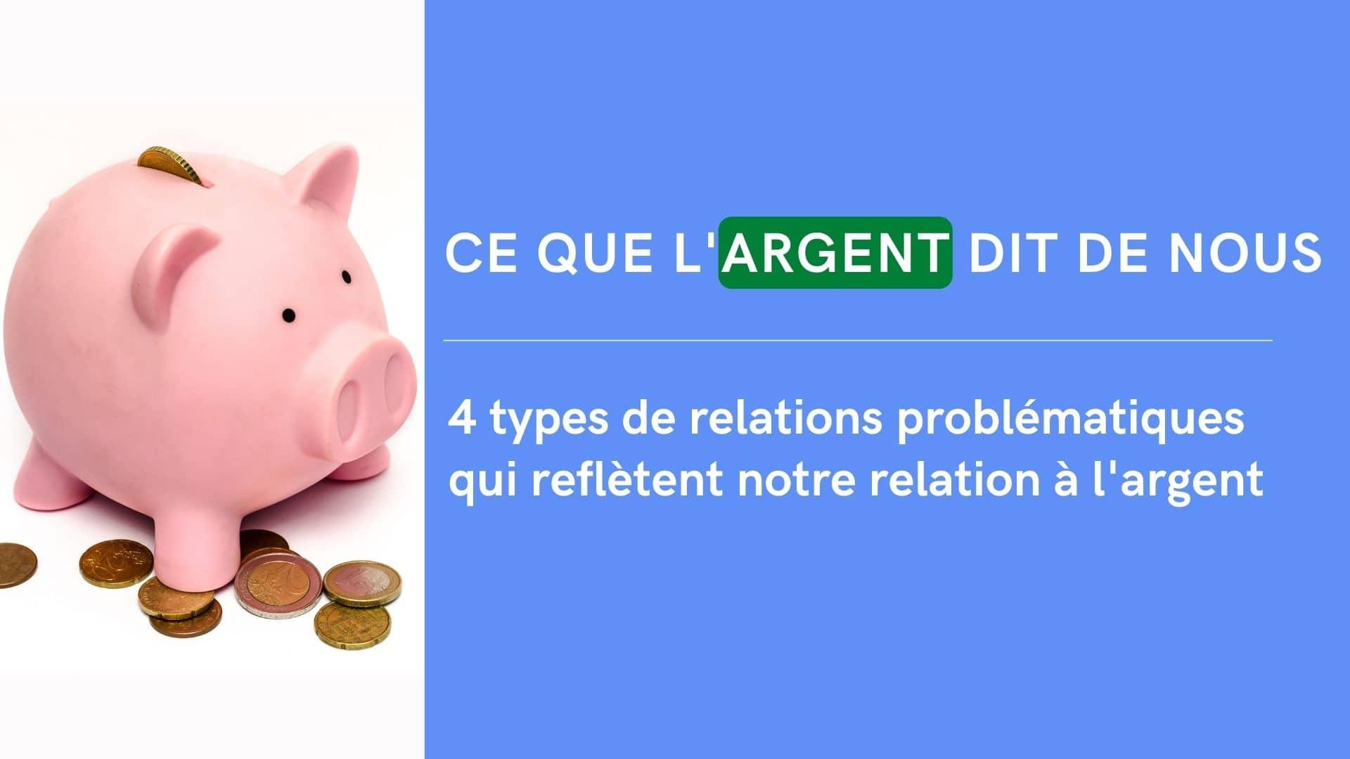 problème relation argent