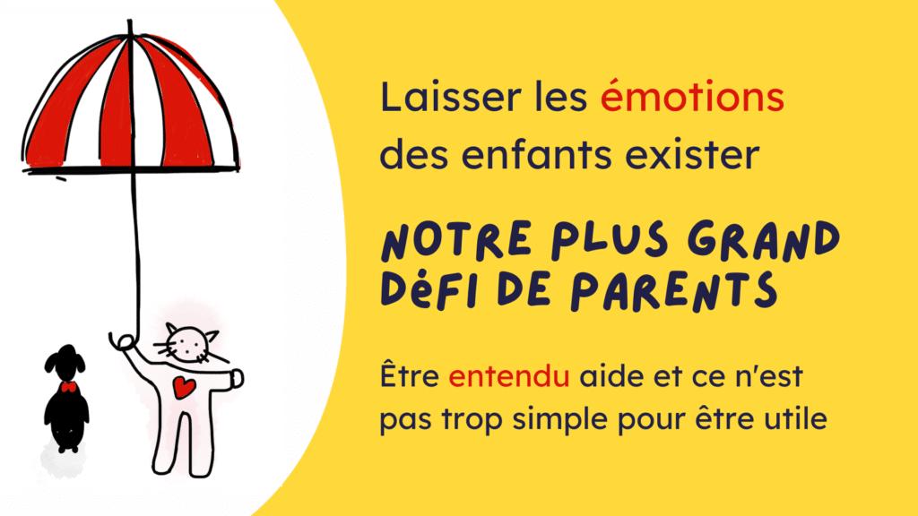laisser émotions enfants exister défi parents
