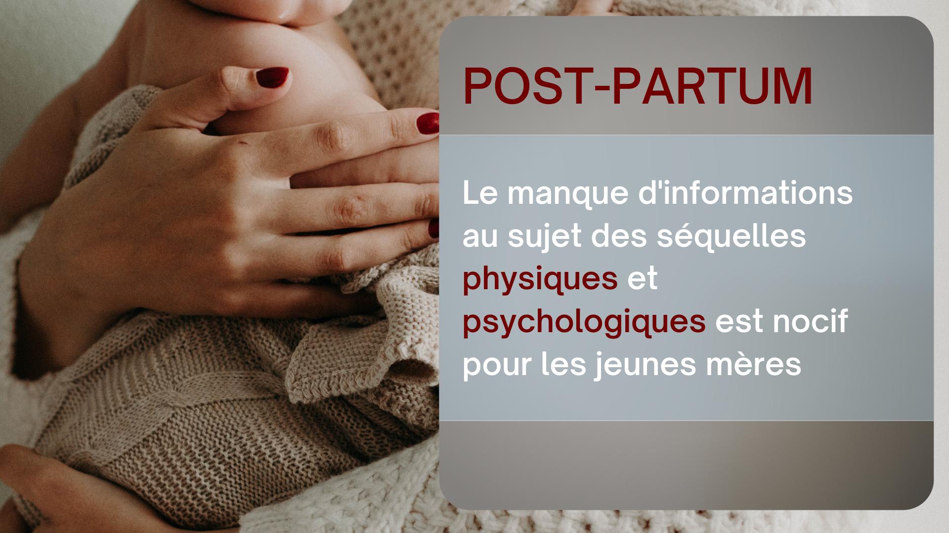 post partum informations séquelles physiques et psychologiques