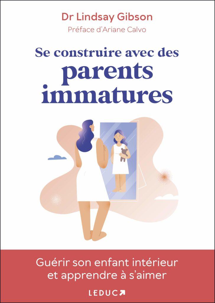 avis livre se construire avec des parents immatures