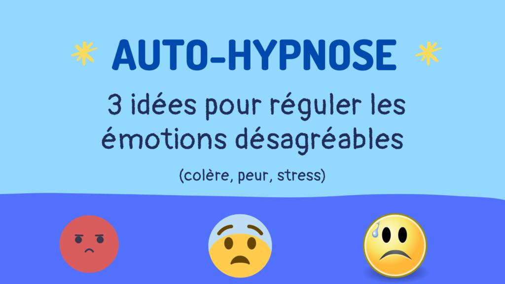 autohypnose réguler les émotions